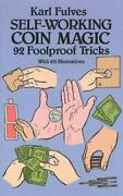 Self-working Coin Magic 92 Foolproof Tricks Dover Magic Books