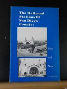 Railroad Stations Of San Diego County Ca Then And Now By James Price Soft Cover