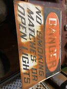 Vintage Danger No Smoking Matches Or Open Lightss Sign With Great Look