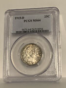 🌟awesome🌟 Ms-64 1915-d Barber Quarter Pcgs Tons Of Luster On This Coin