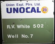 Unocal 76 Oil Company Gas Oil Field Well Lease Porcelain Union Expl. Ptrs Sign