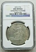 1875-s Trade Dollar Ngc Unc Details. Nice Eye Appeal - Looks Natural