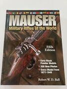 Mauser Military Rifles Of The World Fifth Edition By Robert W. D. Ball - Mint