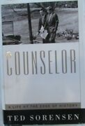 Counselor A Life At The Edge Of History By Ted Sorensen Signed By The Author