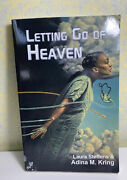 Letting Go Of Heaven, Paperback By Steffens, Laura Kring, Adina M., Signed Pls
