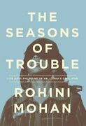 The Seasons Of Trouble By Mohan New 9781781686003 Fast Free Shipping-.
