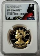 2017 W Gold Us Mint 100 225th Anniv High Relief Ngc Proof 70 Ultra Cameo