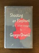 Shooting An Elephant And Other Essays By George Orwell. First Edition V Good+