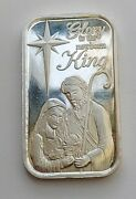 2017 Glory To The Newborn King 1 Troy Ounce Of Pure .999 Silver Bar