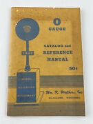 1949 O Gauge Catalog And Reference Manual, Walthers - Model Train Railroad