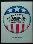 French 1972 Presidential Campaign In Buttons Nixon Mcgovern
