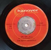 1959 The Nutty Squirrels Uh Oh Pt 1 And 2 Hanover Records 45rpm Rare Classic