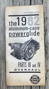 1962 Aluminum Case Powerglide Parts Iii And Ivandrdquo Factory Dealer Service Pamphlet