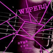 Wipers - Over The Edge 1983 Vinyl New Sealed Lp Jackpot Records
