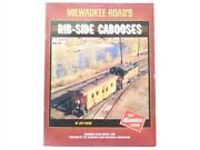 Milwaukee Roadand039s Rib-side Cabooses By Jeff Kehoe Andcopy1995 Sc Book