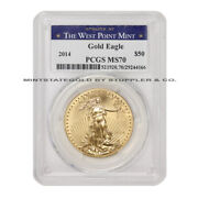 2014 50 American Gold Eagle Pcgs Ms70 Bullion 1oz Coin 22kt West Point Label