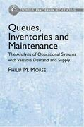 Queues Inventories And Maintenance The Analysis Of Operational Systems With Va