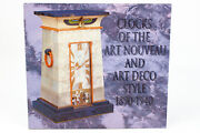 Clocks Of The Art Nouveau And Art Deco Style 1890-1940 Nawcc 1996