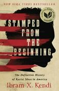 Stamped From The Beginning The Definitive History Of Racist Ideas In America [n