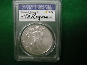 2021 Silver Eagle Pcgs Ms70 T.d. Rogers Signed First Day Of Issue Fdi Type 1