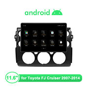 11.6 Android 10 Car Stereo Bluetooth Gps Navigation For Toyota Fj Cruiser 07-14