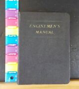 Enginemen's Manual By Wp James 1918 Engineer, Fireman Or Mechanic Loco Or Air Br