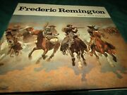 1973 Frederic Remington Paintings, Drawings And Sculpture Book-peter Hassrick