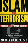 Islam And Terrorism Revised And Updated Edition, Gabriel 9781629986685 New-