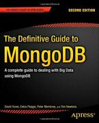 The Definitive Guide To Mongodb A Complete Gui, Hows, Plugge, Membrey-