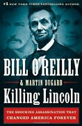 Killing Lincoln The Shocking Assassination That Changed America, O'reilly-