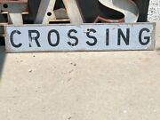 Old Vintage Weathered Crossing Sign Rr Railroad Patina Wall Mancave Decor