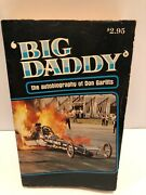 'big Daddy' The Autobiography Of Don Garlits Signed / 1978