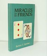 Miracles Of My Friends Burton Sperber Signed Numbered Edition