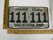 1940 40 Maine Me License Plate Tag 111-111 Governor Percival P. Baxter Amazing