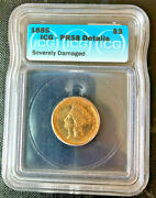 1885 3 Dollars Icg Pr58 Details Severely Damaged, Low Mintage Very Rare.