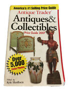 Antique Trader Ser. Antique Trader Antiques And Collectibles Price Guide By...