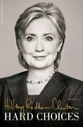 Hard Choices By Hillary Rodham Clinton 2014, Hardcover