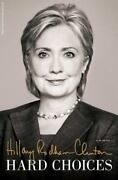 Hard Choices By Hillary Rodham Clinton 2014 Hardcover