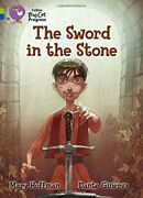 The Sword In The Stone Collins Big Cat Progress By Mary Hoffman