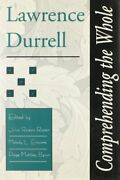 Lawrence Durrell Comprehending The Whole By Raper, Etc., Enscore, Ma New+