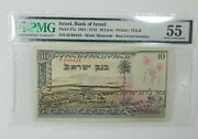 Israel 1955 Bank Of Israel 10 Lirot Note Pmg 55 About Uncirculated