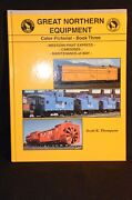 Great Northern Equipment Color Pictorial Book 3 - Cabooses Mow - S R Thompson