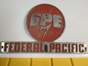Federal Pacific Electric Vintage And Iconic Heavy Metal Industrial Sign Fpe