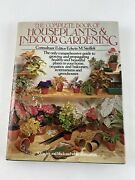 The Complete Book Of Houseplants And Indoor Gardening - 500 Illustrations