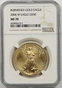 2006-w Burnished Gold Eagle 50 One-ounce Ngc Ms 70 1 Oz Fine Gold