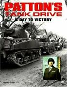 Patton's Tank Drive D-day To Victory By Michael Green 1995, Trade Paperback