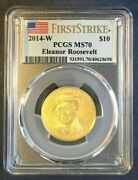 2014-w 10 Eleanor Roosevelt First Spouse Gold Pcgs Ms 70 1st Strike True View