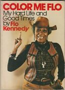 Color Me Flo My Hard Life And Good Times Flo Kennedy Good Book