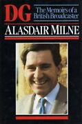 Dg The Memoirs Of A British Broadcaster By Alasdair Milne