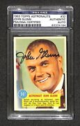 John Glenn Signed Autographed 1963 Topps Astronauts 32 Rookie Card Rc Psa/dna